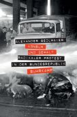 Konsum und Gewalt, Sedlmaier, Alexander, Suhrkamp, EAN/ISBN-13: 9783518427743