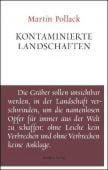 Kontaminierte Landschaften, Pollack, Martin, Residenz Verlag, EAN/ISBN-13: 9783701716210