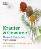 Kräuter & Gewürze, Norman, Jill, Dorling Kindersley Verlag GmbH, EAN/ISBN-13: 9783831029471