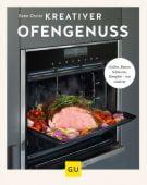 Kreativer Ofengenuss, Christ, Sven Katmando, Gräfe und Unzer, EAN/ISBN-13: 9783833866951