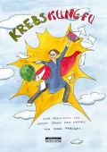 Krebs Kung Fu, Faroqhi, Anna, be.bra Verlag GmbH, EAN/ISBN-13: 9783861247036