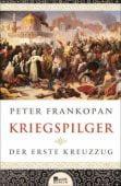Kriegspilger, Frankopan, Peter, Rowohlt Berlin Verlag, EAN/ISBN-13: 9783737100038