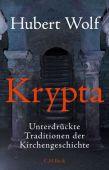 Krypta, Wolf, Hubert, Verlag C. H. BECK oHG, EAN/ISBN-13: 9783406675478