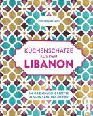 Küchenschätze aus dem Libanon, Gregory-Smith, John, Christian Verlag, EAN/ISBN-13: 9783959613811