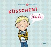 Küsschen? Bäh!, Rose, Barbara, Tulipan Verlag GmbH, EAN/ISBN-13: 9783864293665