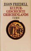 Kulturgeschichte Griechenlands, Friedell, Egon, Verlag C. H. BECK oHG, EAN/ISBN-13: 9783406380617