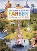 Kunst - Mein großes Buch der Farben