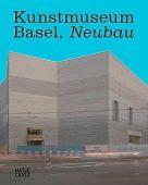 Kunstmuseum Basel, Neubau, Bürgi, Bernhard Mendes/Christ, Emanuel/Widrich, Mechtild, EAN/ISBN-13: 9783775740906