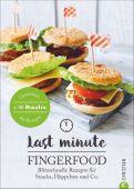 Last Minute Fingerfood, Heßmann, Isabell, Christian Verlag, EAN/ISBN-13: 9783959611008