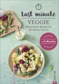 Last Minute Veggie, Heßmann, Isabell, Christian Verlag, EAN/ISBN-13: 9783959611251