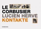 Le Corbusier/Lucien Herve: Kontakte