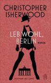 Leb wohl, Berlin, Isherwood, Christopher, Hoffmann und Campe Verlag GmbH, EAN/ISBN-13: 9783455405002