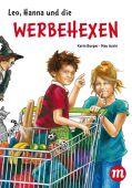 Leo, Hanna & die Werbehexen, Burger, Karin, Midas Verlag AG, EAN/ISBN-13: 9783038761358