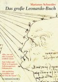 Leonardo da Vinci - Leben und Werk, Schirmer/Mosel Verlag GmbH, EAN/ISBN-13: 9783829608596