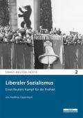 Liberaler Sozialismus, Oppermann, Matthias, be.bra Verlag GmbH, EAN/ISBN-13: 9783954100132