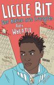 Liccle Bit. Der Kleine aus Crongton, Wheatle, Alex, Verlag Antje Kunstmann GmbH, EAN/ISBN-13: 9783956142314