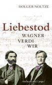 Liebestod, Noltze, Holger, Hoffmann und Campe Verlag GmbH, EAN/ISBN-13: 9783455502626