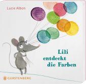 Lili entdeckt die Farben, Albon, Lucie, Gerstenberg Verlag GmbH & Co.KG, EAN/ISBN-13: 9783836956314