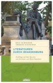 Literatouren durch Brandenburg, Schneider, Rolf/Schneider, Therese, be.bra Verlag GmbH, EAN/ISBN-13: 9783861247050