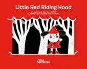 Little Red Riding Hood, Grimm, Jacob/Grimm, Wilhelm, Die Gestalten Verlag GmbH & Co.KG, EAN/ISBN-13: 9783899557237