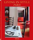 Living in Style Paris, Jaussaud, Jean-Francois/Clavier, Caroline, teNeues Media GmbH & Co. KG, EAN/ISBN-13: 9783961710058
