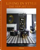 Living in Style The New Art Deco, Bingham, Claire, teNeues Media GmbH & Co. KG, EAN/ISBN-13: 9783961710935