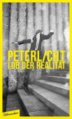 Lob der Realität, PeterLicht, blumenbar Verlag, EAN/ISBN-13: 9783351050160