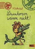 Löwenherzen weinen nicht!, Baltscheit, Martin, Beltz, Julius Verlag, EAN/ISBN-13: 9783407821843