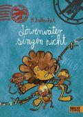Löwenväter singen nicht!, Baltscheit, Martin, Beltz, Julius Verlag, EAN/ISBN-13: 9783407747594