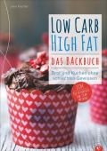 Low Carb High Fat. Das Backbuch, Faerber, Jane, Christian Verlag, EAN/ISBN-13: 9783959612494