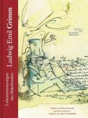 Ludwig Emil Grimm, Grimm, Ludwig Emil, AB - Die andere Bibliothek GmbH & Co. KG, EAN/ISBN-13: 9783847700166