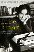 Luise Rinser, Sánchez de Murillo, José, Fischer, S. Verlag GmbH, EAN/ISBN-13: 9783100713117
