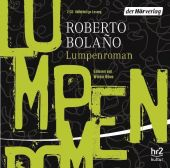 Lumpenroman, Bolaño, Roberto, Der Hörverlag, EAN/ISBN-13: 9783867176293