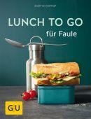 Lunch to go für Faule, Kintrup, Martin, Gräfe und Unzer, EAN/ISBN-13: 9783833864575