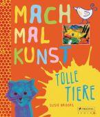 Mach mal Kunst! Tolle Tiere, Brooks, Susie, Prestel Verlag, EAN/ISBN-13: 9783791371535