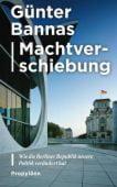 Machtverschiebung, Bannas, Günter, Ullstein Buchverlage GmbH, EAN/ISBN-13: 9783549100042