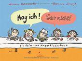 Mag ich! Gar nicht!, Holzwarth, Werner, Klett Kinderbuch Verlag GmbH, EAN/ISBN-13: 9783954701162