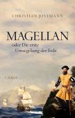 Magellan, Jostmann, Christian, Verlag C. H. BECK oHG, EAN/ISBN-13: 9783406734434