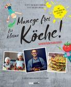 Manege frei für kleine Köche!, Stromberg, Holger, Südwest Verlag, EAN/ISBN-13: 9783517098630