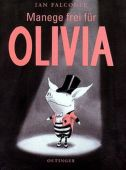 Manege frei für Olivia, Falconer, Ian, Verlag Friedrich Oetinger GmbH, EAN/ISBN-13: 9783789165054