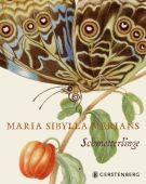 Maria Sibylla Merians Schmetterlinge, Heard, Kate, Gerstenberg Verlag GmbH & Co.KG, EAN/ISBN-13: 9783836921268