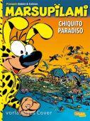 Marsupilami - Chiquito Paradiso, Bâtem/Franquin, André/Colman, Stéphan, Carlsen Verlag GmbH, EAN/ISBN-13: 9783551799074