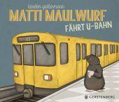 Matti Maulwurf fährt U-Bahn, Gattermann, Kirsten, Gerstenberg Verlag GmbH & Co.KG, EAN/ISBN-13: 9783836956406