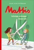 Mattis - Schnipp, schnapp, Haare ab!, Schlichtmann, Silke, Carl Hanser Verlag GmbH & Co.KG, EAN/ISBN-13: 9783446264427