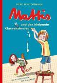 Mattis und das klebende Klassenzimmer, Schlichtmann, Silke, Carl Hanser Verlag GmbH & Co.KG, EAN/ISBN-13: 9783446262201