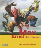 Max Ernst für Kinder, Giordano, Mario, DuMont Buchverlag GmbH & Co. KG, EAN/ISBN-13: 9783832191726