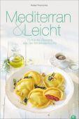 Mediterran & Leicht, Pranschke, Rafael, Christian Verlag, EAN/ISBN-13: 9783959610049
