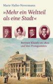 'Mehr ein Weltteil als eine Stadt', Haller-Nevermann, Marie, Galiani Berlin, EAN/ISBN-13: 9783869711133