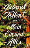 Mein Ein und Alles, Tallent, Gabriel, Penguin Verlag Hardcover, EAN/ISBN-13: 9783328600282