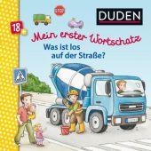 Mein erster Wortschatz - Was ist los auf der Straße?, Broska, Elke, Fischer Duden, EAN/ISBN-13: 9783737333436